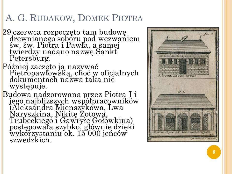 A. G. Rudakow, Domek Piotra