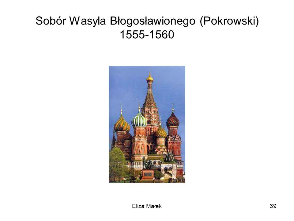 Sobór Wasyla Błogosławionego (Pokrowski) 1555-1560