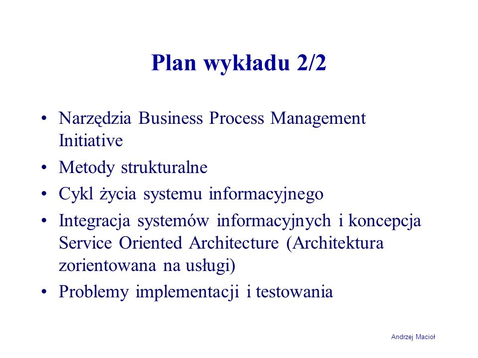 Plan wykładu 2/2 Narzędzia Business Process Management Initiative