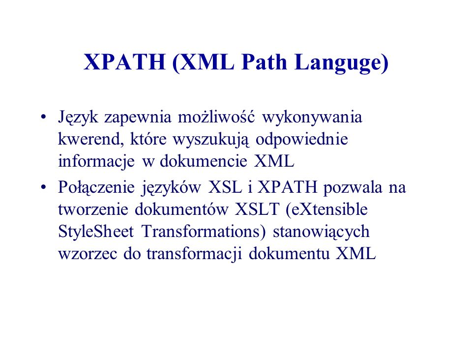 XPATH (XML Path Languge)
