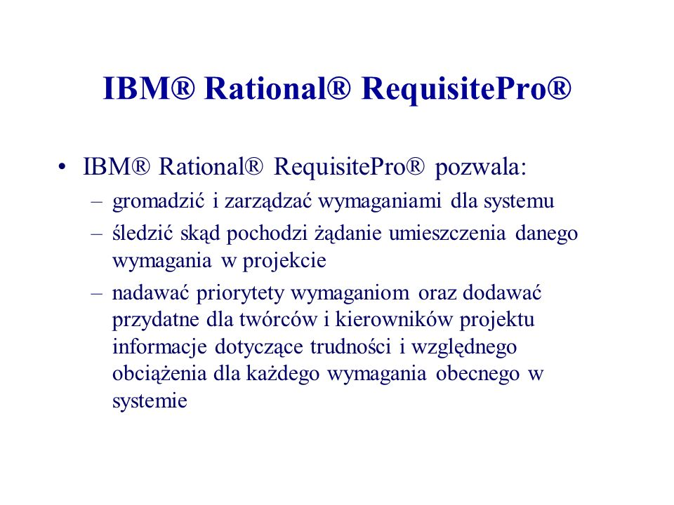 IBM® Rational® RequisitePro®