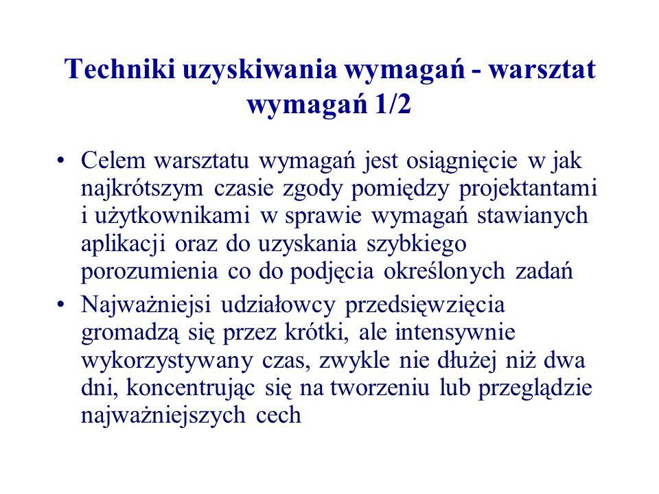 Techniki uzyskiwania wymagań - warsztat wymagań 1/2