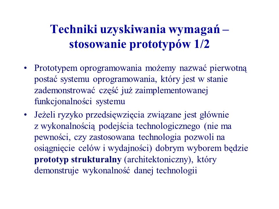 Techniki uzyskiwania wymagań – stosowanie prototypów 1/2
