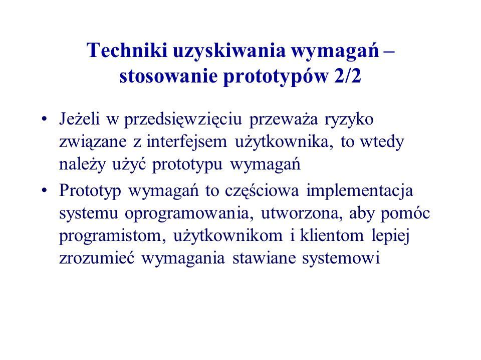 Techniki uzyskiwania wymagań – stosowanie prototypów 2/2
