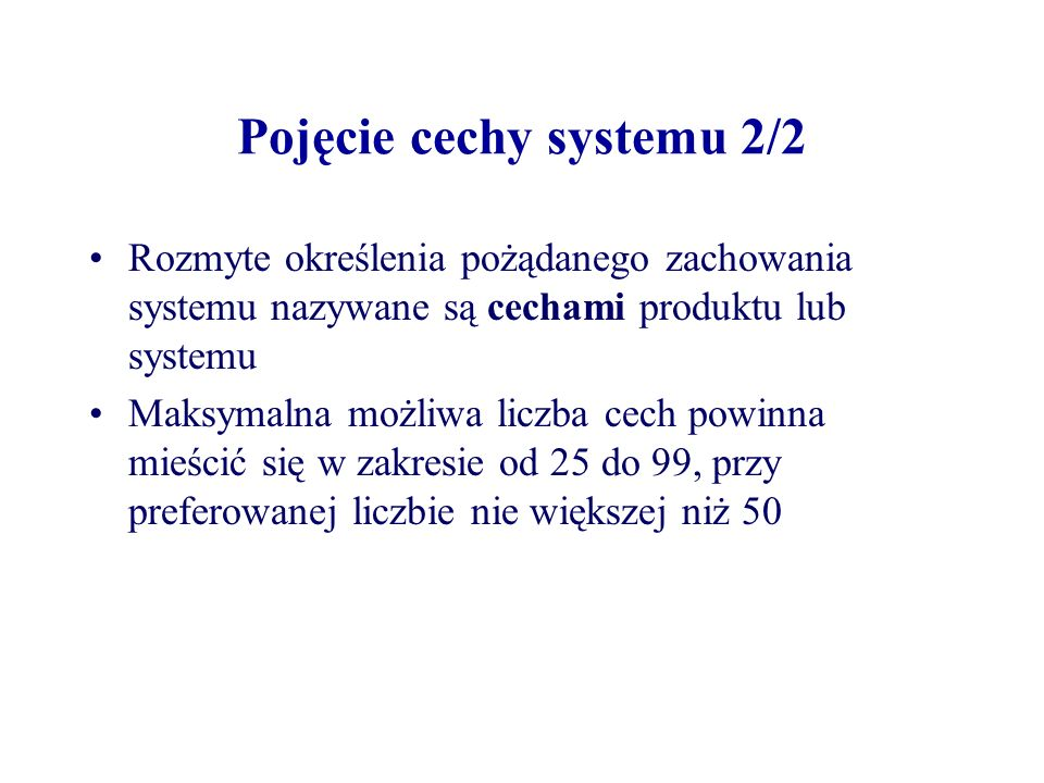 Pojęcie cechy systemu 2/2