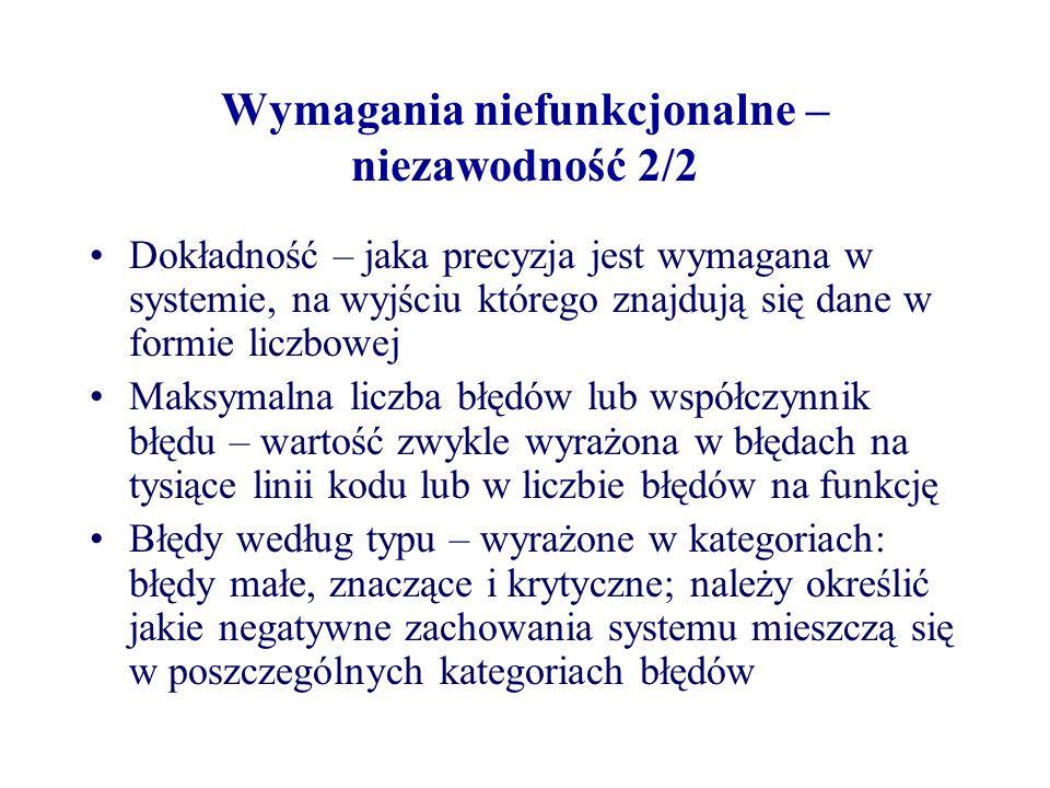 Wymagania niefunkcjonalne – niezawodność 2/2