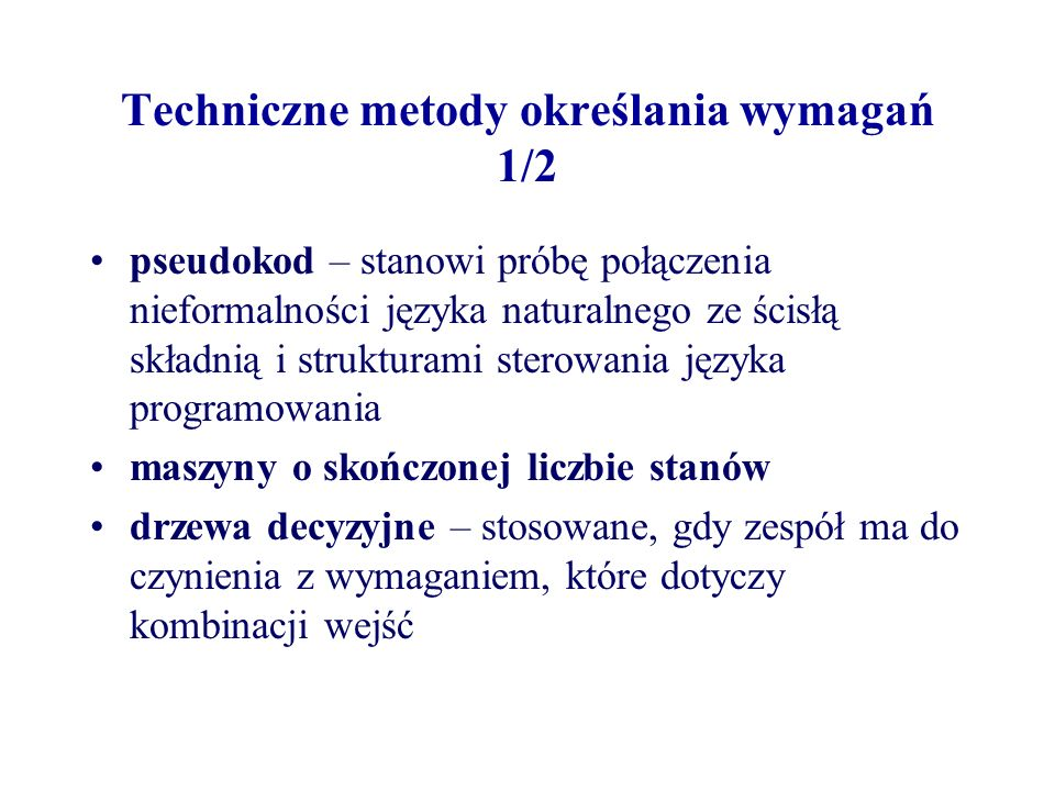 Techniczne metody określania wymagań 1/2