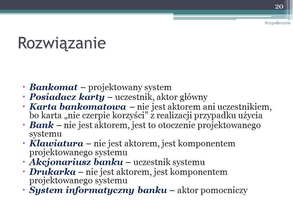 Rozwiązanie Bankomat – projektowany system