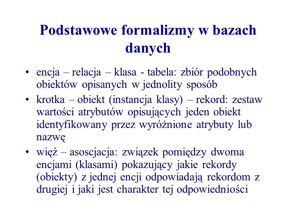 Podstawowe formalizmy w bazach danych