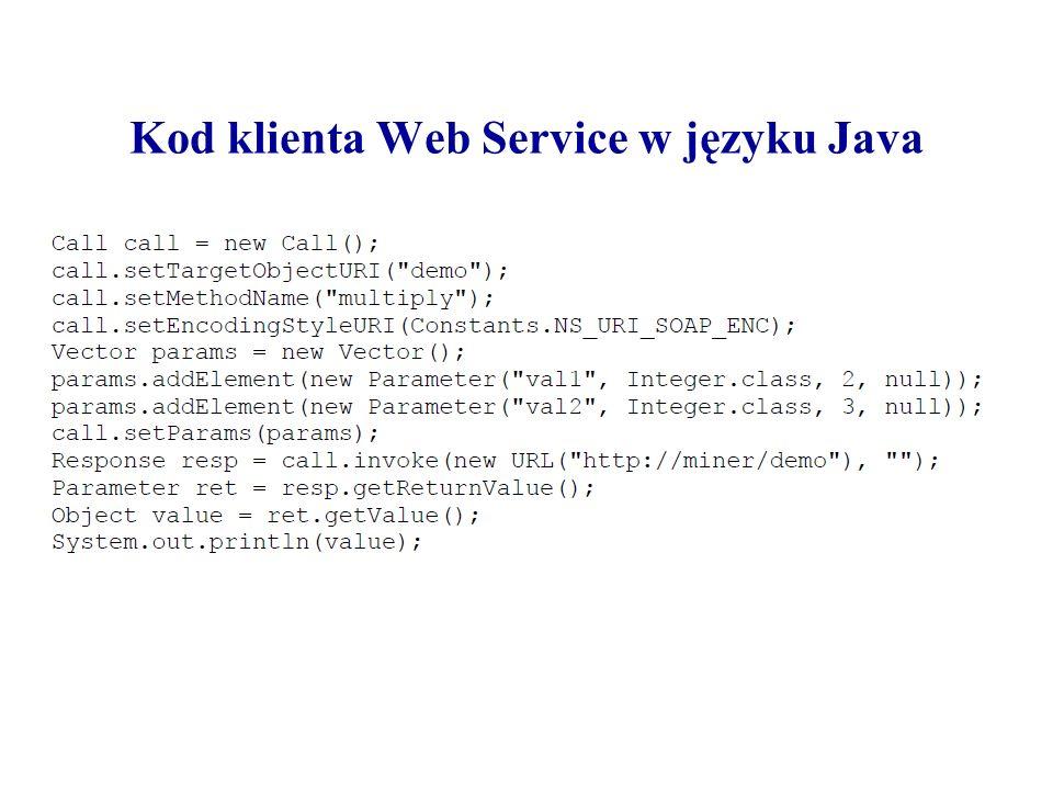 Kod klienta Web Service w języku Java