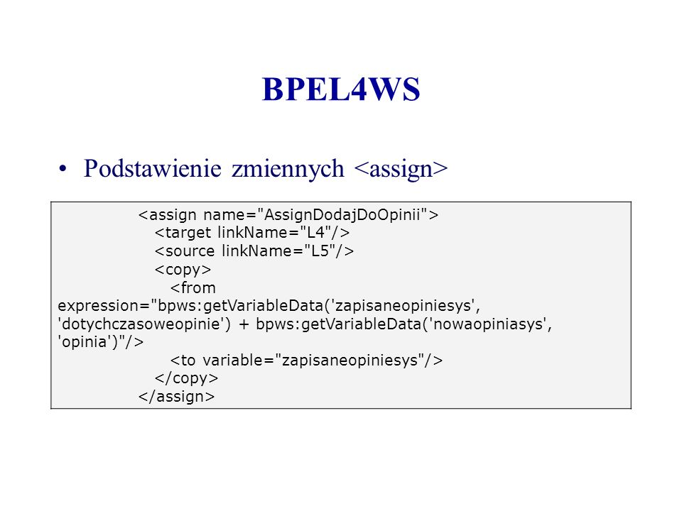 BPEL4WS Podstawienie zmiennych <assign>