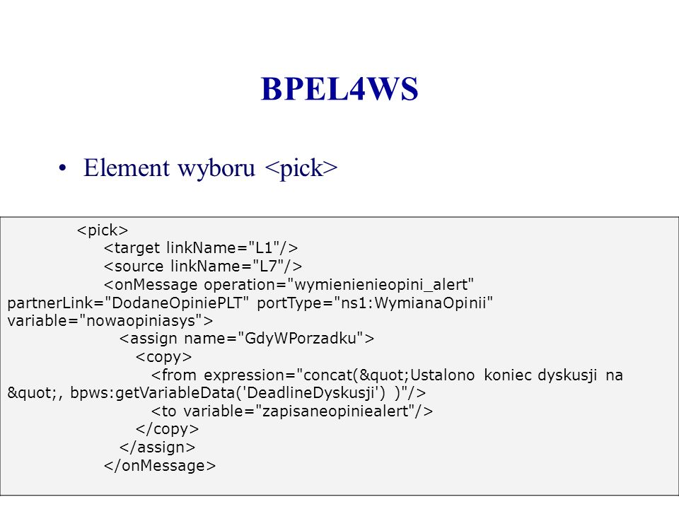 BPEL4WS Element wyboru <pick> <pick>
