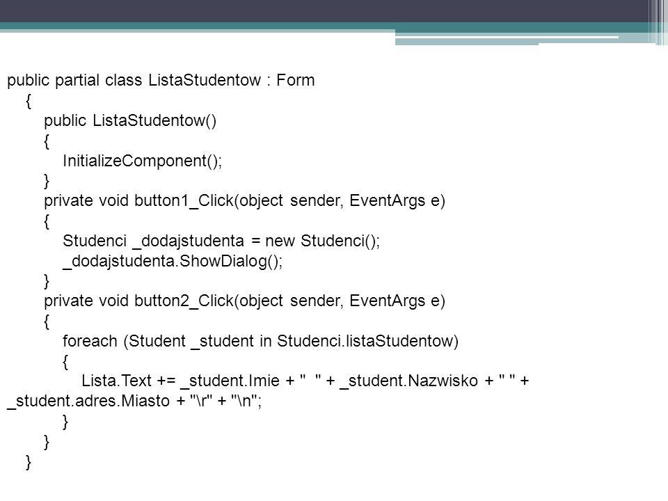 public partial class ListaStudentow : Form