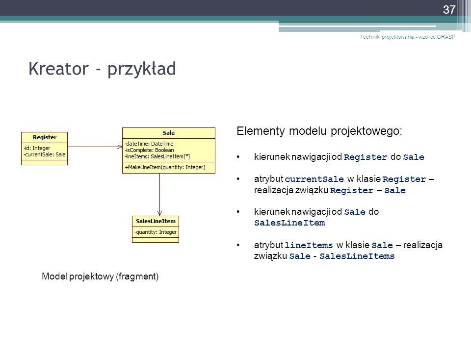Kreator - przykład Elementy modelu projektowego: