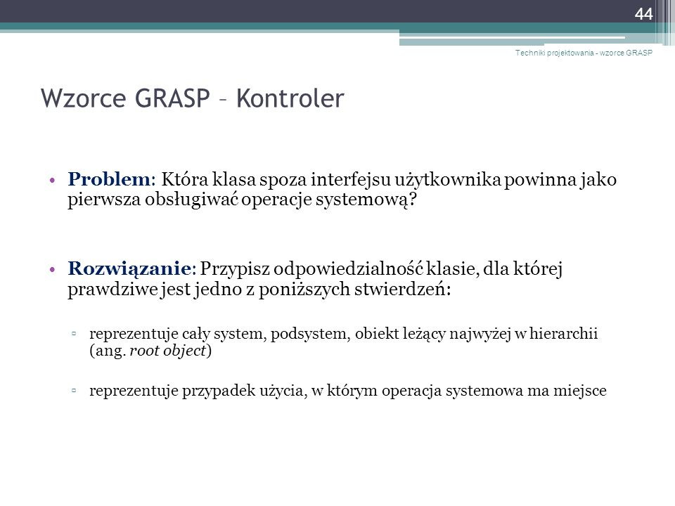 Wzorce GRASP – Kontroler