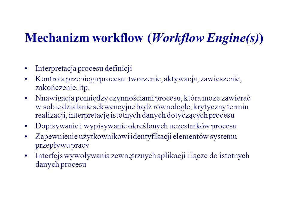 Mechanizm workflow (Workflow Engine(s))
