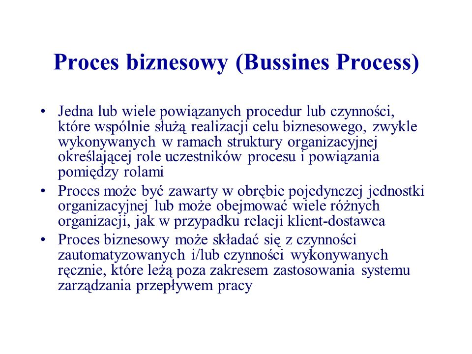 Proces biznesowy (Bussines Process)