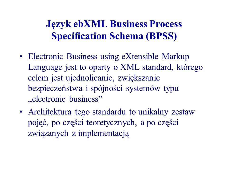 Język ebXML Business Process Specification Schema (BPSS)