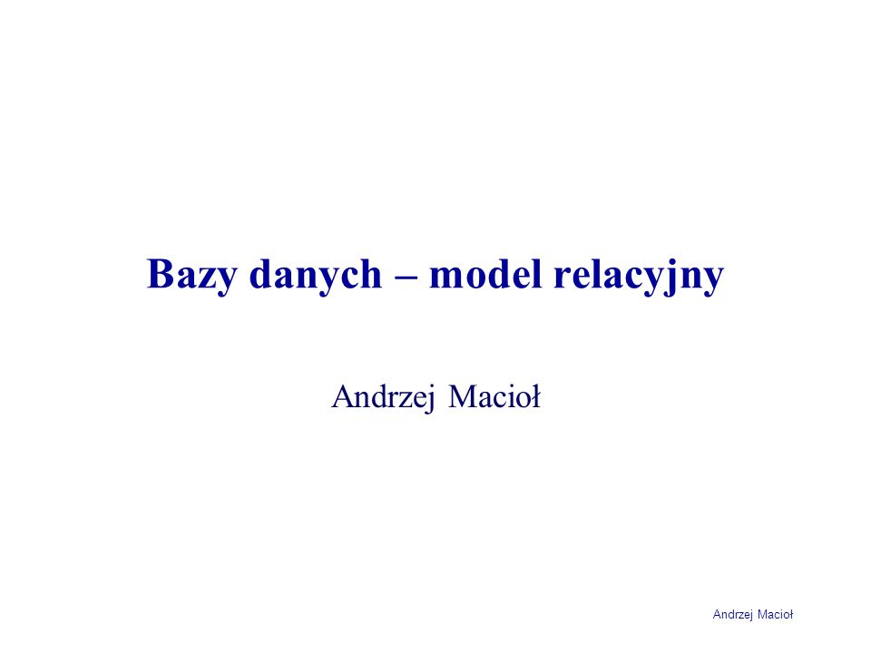Bazy danych – model relacyjny