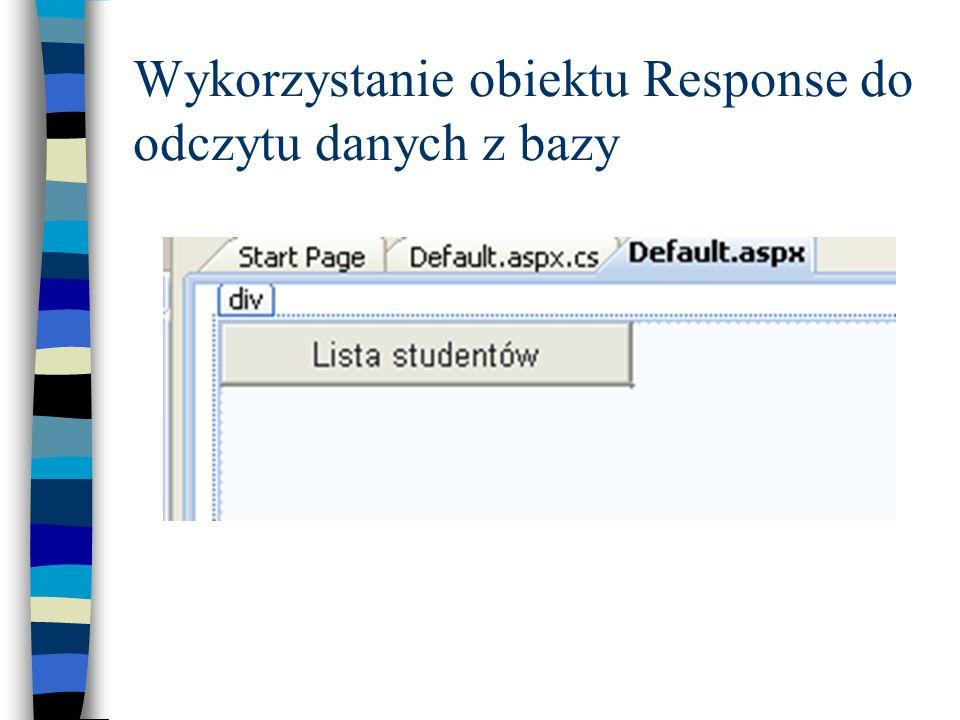 Wykorzystanie obiektu Response do odczytu danych z bazy