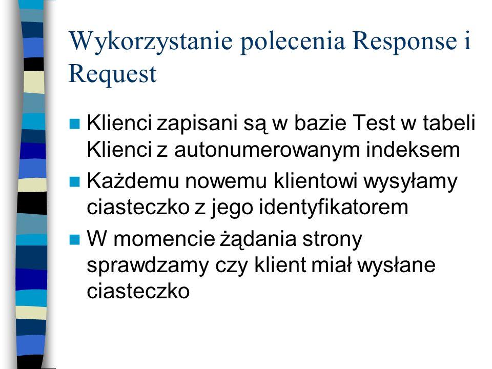 Wykorzystanie polecenia Response i Request