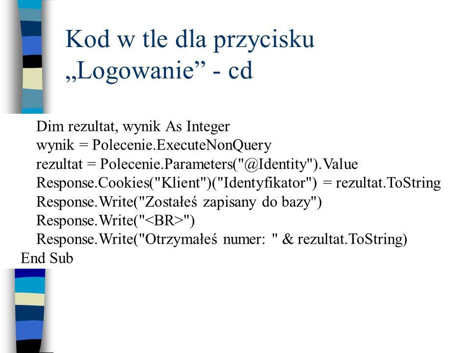 """Kod w tle dla przycisku """"Logowanie - cd"""