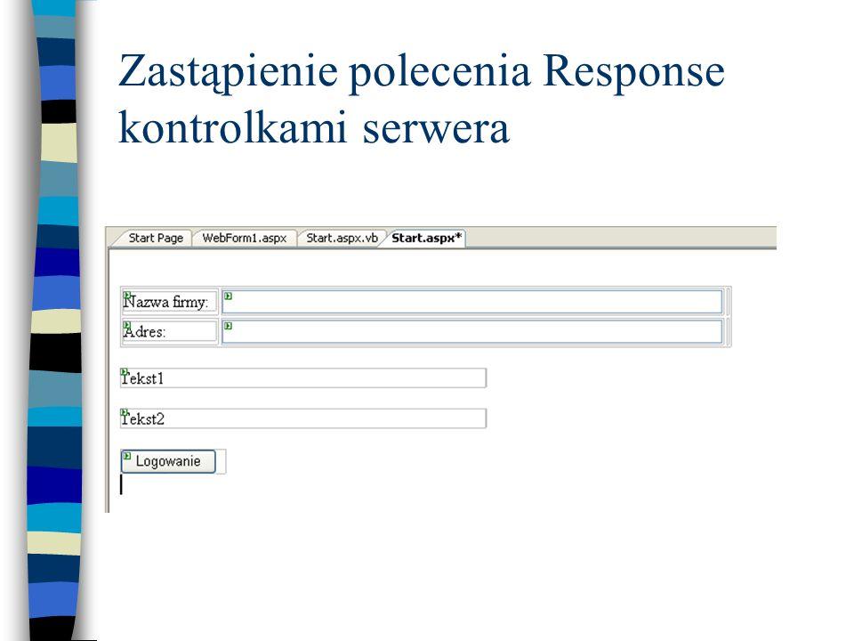 Zastąpienie polecenia Response kontrolkami serwera