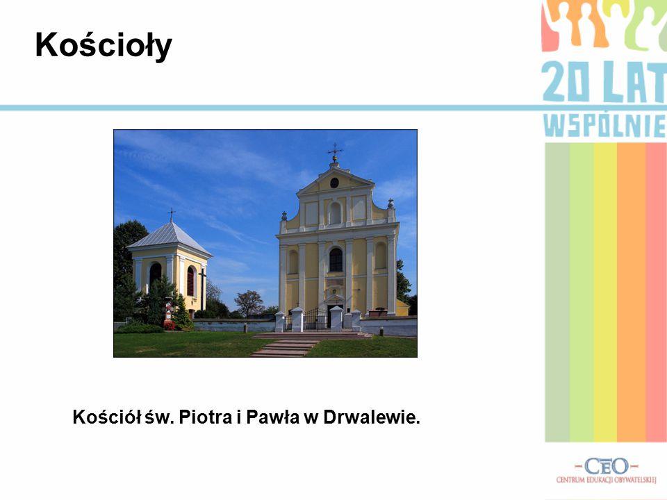 Kościoły Kościół św. Piotra i Pawła w Drwalewie.