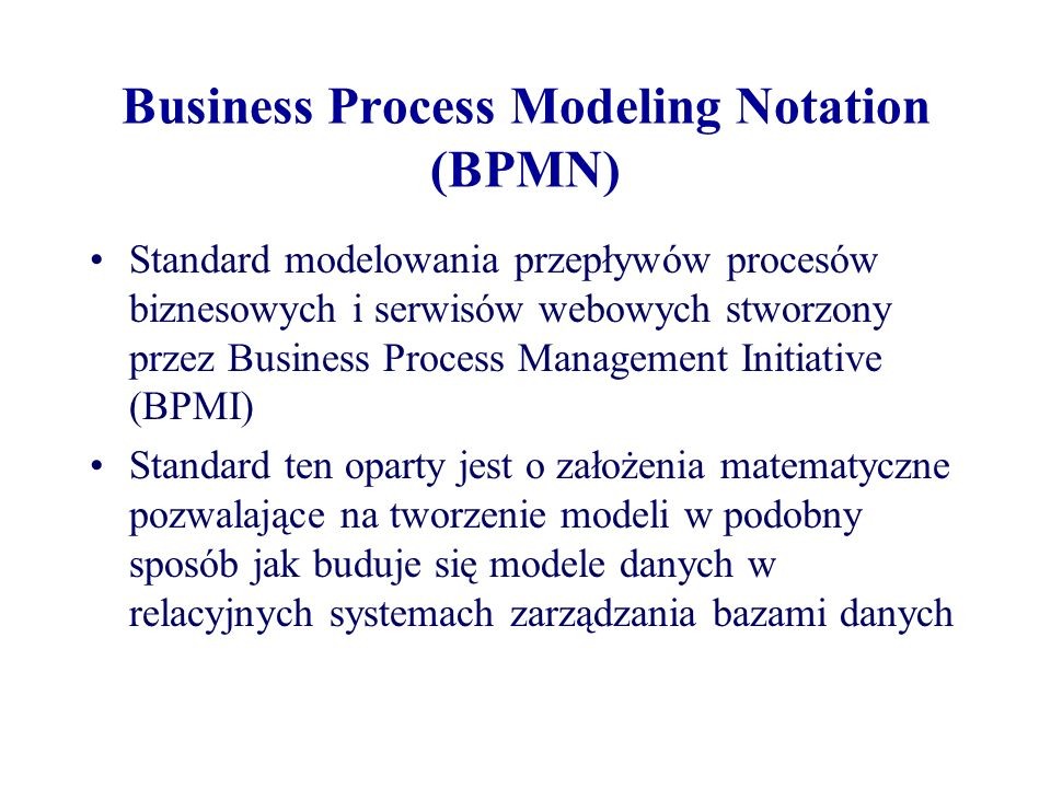 Business Process Modeling Notation (BPMN)