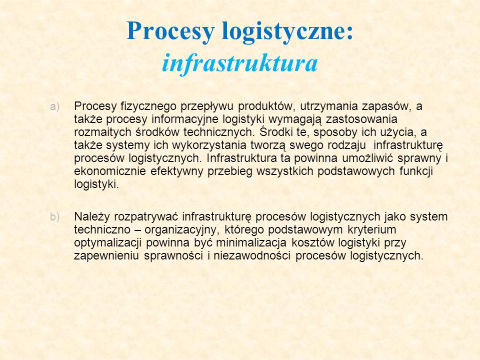 Procesy logistyczne: infrastruktura