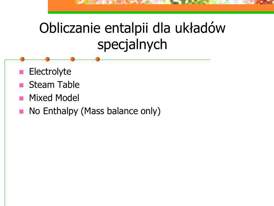 Obliczanie entalpii dla układów specjalnych
