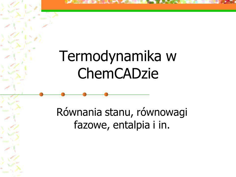 Termodynamika w ChemCADzie