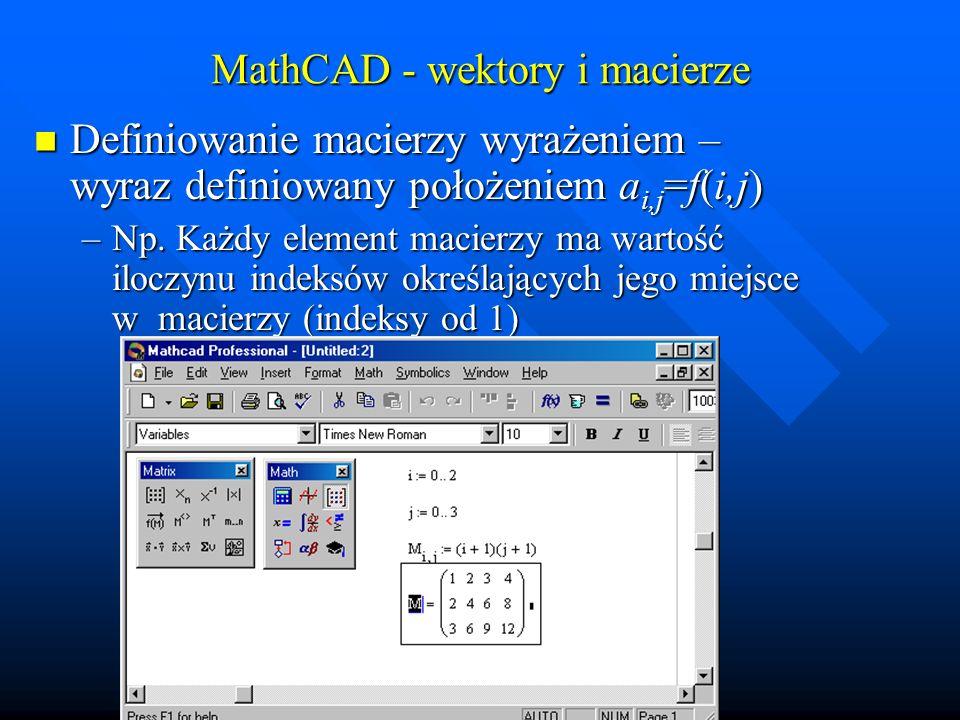 MathCAD - wektory i macierze