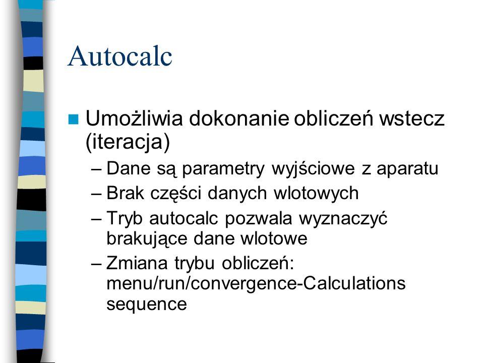 Autocalc Umożliwia dokonanie obliczeń wstecz (iteracja)