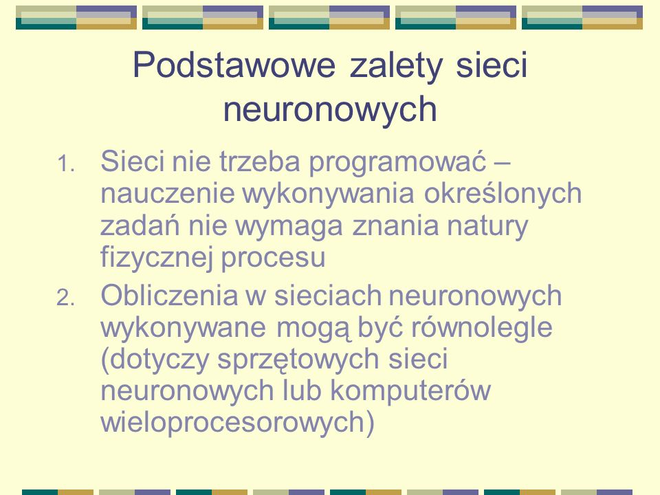 Podstawowe zalety sieci neuronowych