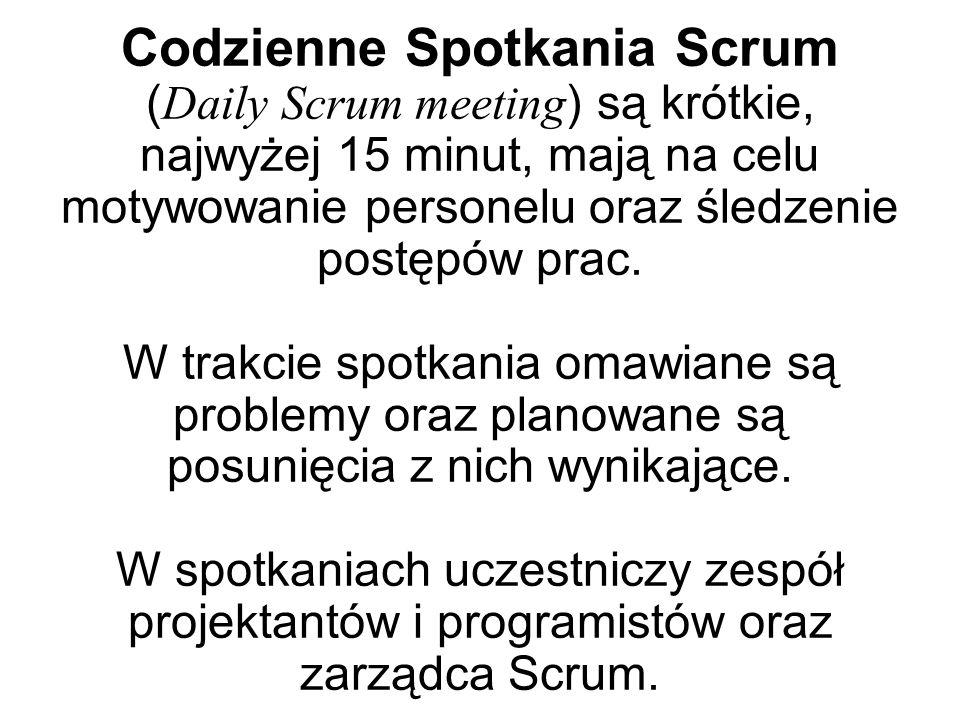Codzienne Spotkania Scrum (Daily Scrum meeting) są krótkie, najwyżej 15 minut, mają na celu motywowanie personelu oraz śledzenie postępów prac.