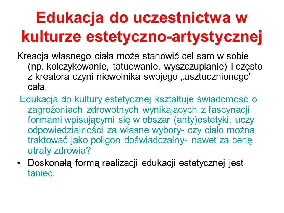 Edukacja do uczestnictwa w kulturze estetyczno-artystycznej