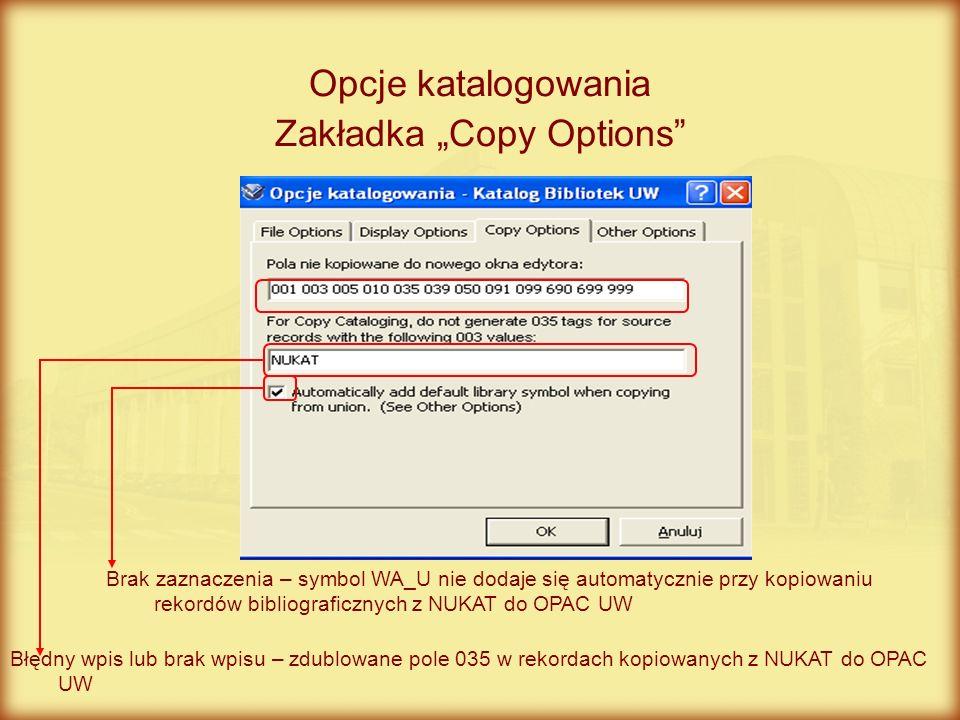 "Opcje katalogowania Zakładka ""Copy Options"