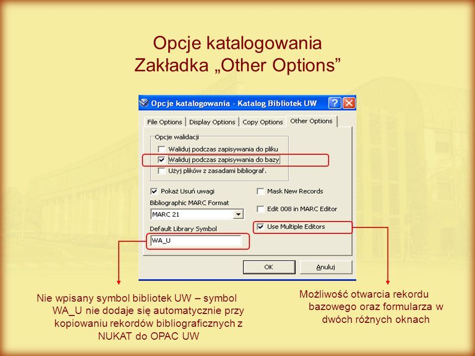 "Opcje katalogowania Zakładka ""Other Options"