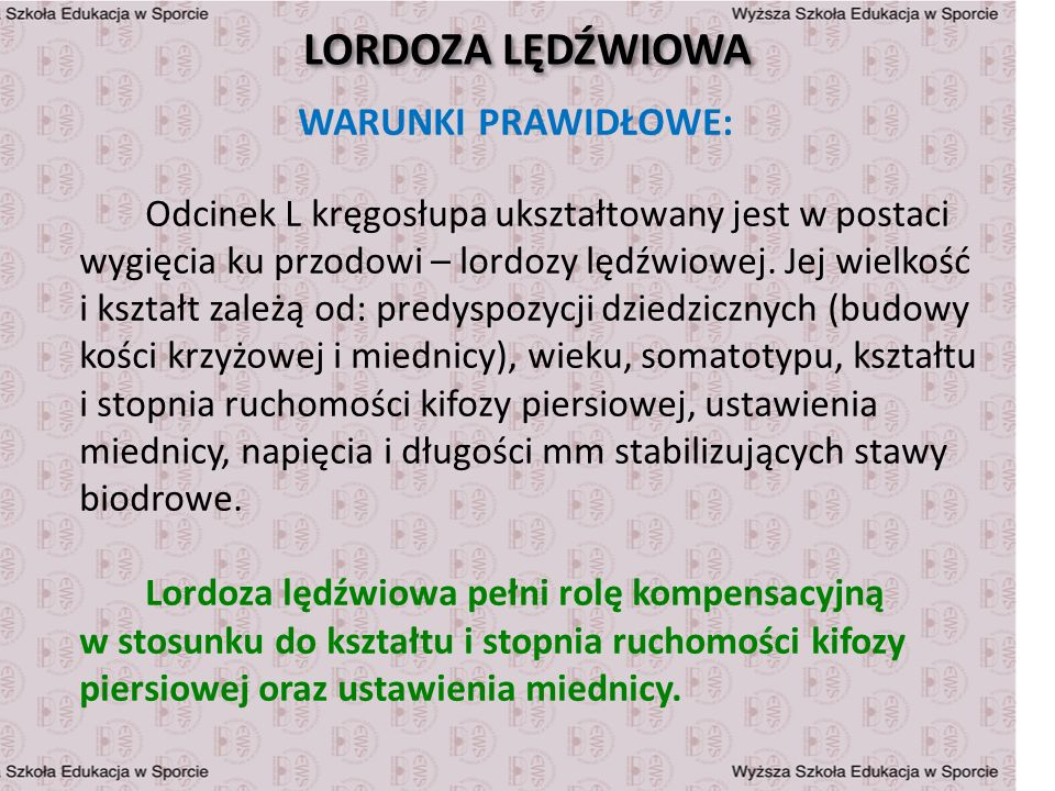 LORDOZA LĘDŹWIOWA WARUNKI PRAWIDŁOWE: