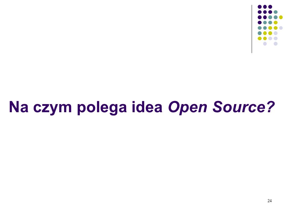 Na czym polega idea Open Source