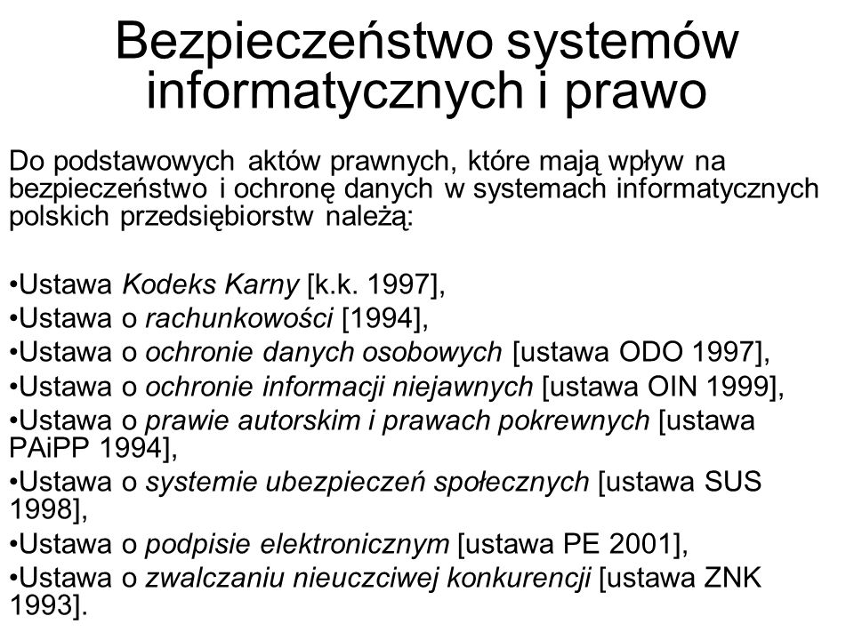 Bezpieczeństwo systemów informatycznych i prawo