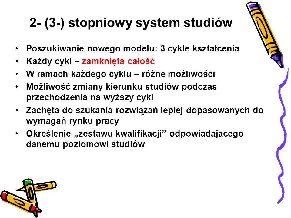 2- (3-) stopniowy system studiów