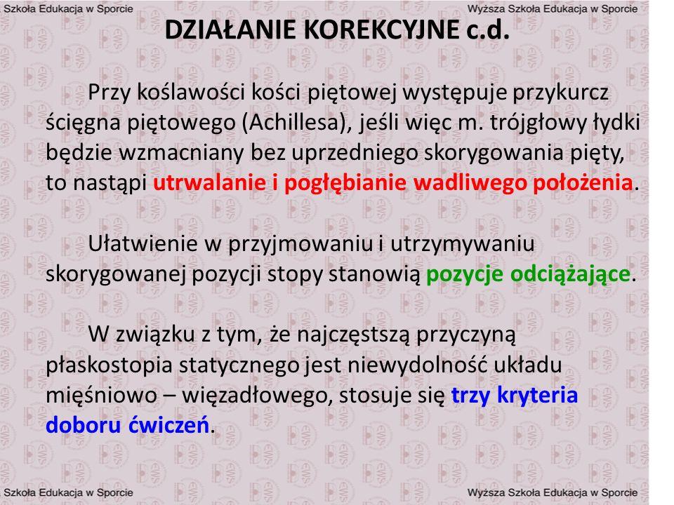 DZIAŁANIE KOREKCYJNE c.d.