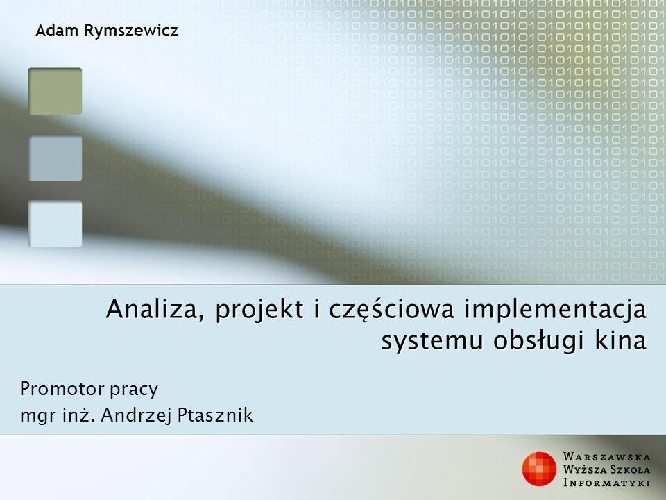 Analiza, projekt i częściowa implementacja systemu obsługi kina