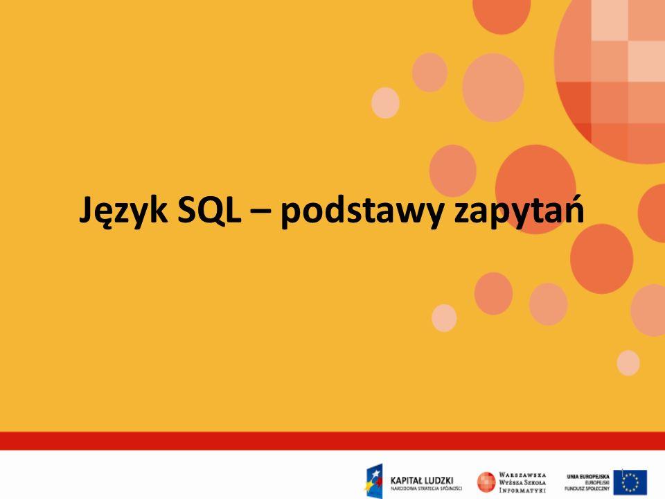 Język SQL – podstawy zapytań