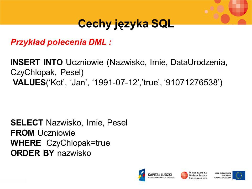 Cechy języka SQL Przykład polecenia DML :