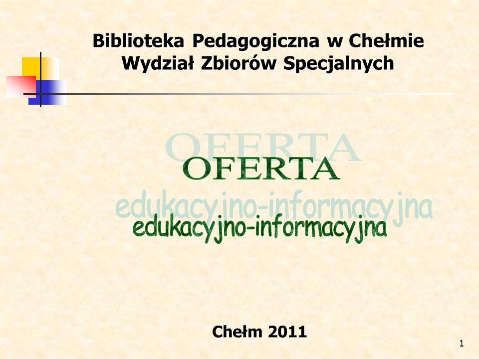 Biblioteka Pedagogiczna w Chełmie Wydział Zbiorów Specjalnych