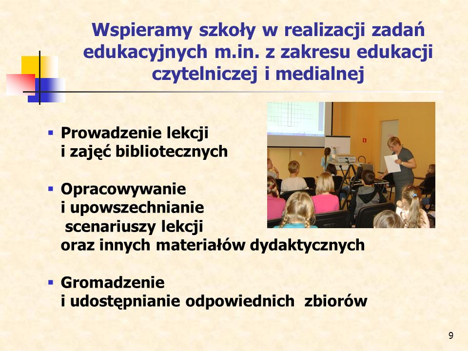 Wspieramy szkoły w realizacji zadań edukacyjnych m. in