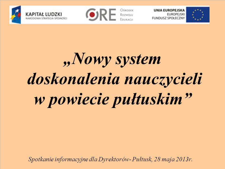 """""""Nowy system doskonalenia nauczycieli w powiecie pułtuskim"""